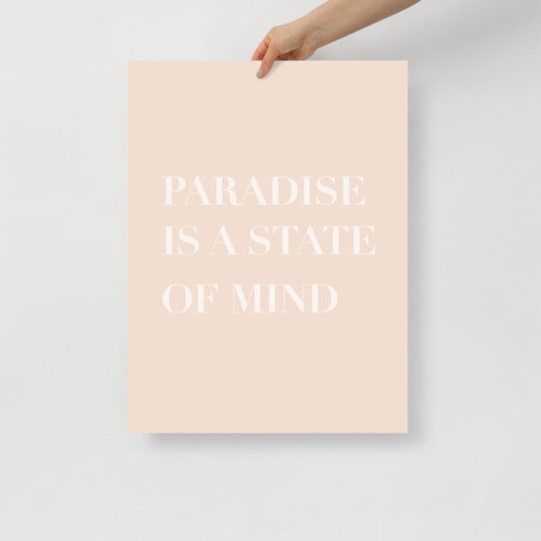 paradise is a state of mind - Uni Art Gallery